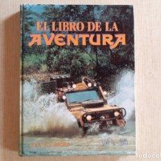 Libros de segunda mano: EL LIBRO DE LA AVENTURA SALVAT LIBROS. CAMEL. Lote 179140558