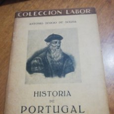 Libros de segunda mano: ANTONIO SERGIO DE SOUSA , HISTORIA DE PORTUGAL . Lote 179210335