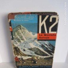 Libros de segunda mano: K2,LA MONTAÑA SALVAJE. CHARLES S. HOUSTON, ROBERT H. BATES. TERCERA EXPEDICIÓN AMERICANA A KARAKORUM. Lote 179310217