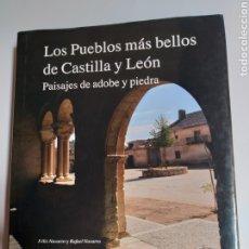 Libros de segunda mano: VIAJES POR ESPAÑA . LOS PUEBLOS MÁS BELLOS DE CASTILLA Y LEÓN . PAISAJES DE ADOBE Y PIEDRA. Lote 179338587