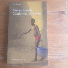 Libros de segunda mano: CUADERNOS AFRICANOS ARMADA, ALFONSO PUBLICADO POR PENÍNSULA. (1998) 419PP. Lote 179386953
