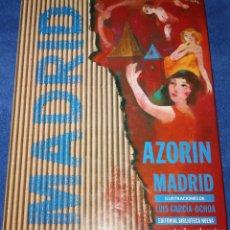Libros de segunda mano: MADRID - AZORIN - ILUSTRACIONES DE LUIS GARCÍA OCHOA - J. PAYÁ BERNABÉ - BIBLIOTECA NUEVA (1997). Lote 179396428
