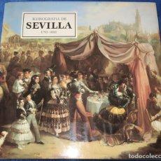 Libros de segunda mano: ICONOGRAFÍA DE SEVILLA 1790 - 1868 - FUNDACIÓN FOCUS (1991). Lote 179557882