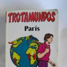 Libros de segunda mano: GUÍA TROTAMUNDOS PARÍS. Lote 179925197