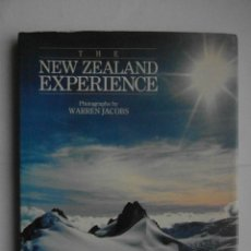 Libros de segunda mano: THE NEW ZELAND EXPERIENCE. PHOTO WARREN JACOBS. KOWHAI 1998. 112 PAG. EN INGLES. TAPA DURA. DEBIBL. Lote 180051236