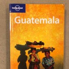 Libros de segunda mano: GUATEMALA. GUÍA LONELY PLANET 2004. 328 PÁGINAS.. Lote 180208208