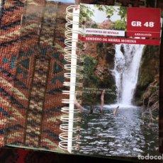 Libros de segunda mano: GR 48. SENDERO DE SIERRA MORENA. PROVINCIA DE SEVILLA. COMO NUEVO. Lote 180308242