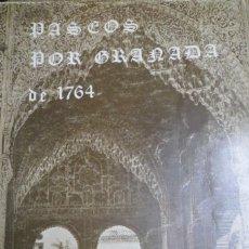 Libros de segunda mano: PASEOS POR GRANADA Y SUS CONTORNOS DE 1764. PADRE JUAN DE ECHEVERRÍA.. Lote 180322253