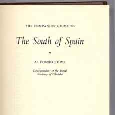 Libros de segunda mano: LOWE, ALFONSO. THE COMPANION GUIDE TO THE SOUTH OF SPAIN. 1973.. Lote 180327813