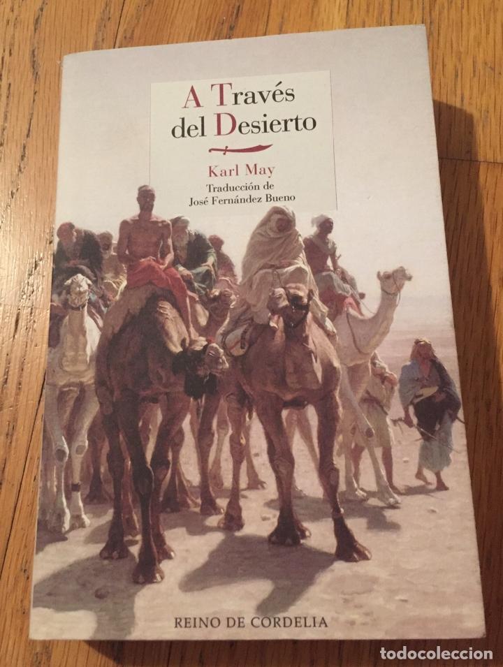 A TRAVES DEL DESIERTO, KARL MAY, REINO DE CORDELIA (Libros de Segunda Mano - Geografía y Viajes)