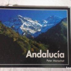 Libros de segunda mano: ANDALUCÍA , PETER MANSCHOT, GRANADA 2006 BUEN ESTADO. Lote 180454347