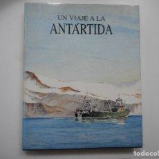 Libros de segunda mano: UN VIAJE A LA ANTÁRTIDA Y96658. Lote 180847206