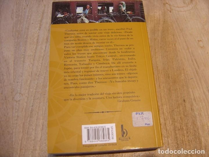 Libros de segunda mano: EL GRAN BAZAR DEL FERROCARRIL. PAUL THEROUX. VIAJE EN TREN POR TURQUÍA, EXT. ORIENTE Y SIBERIA.1999 - Foto 6 - 180868822