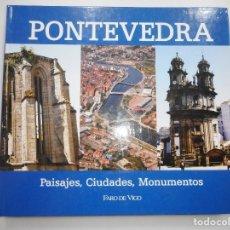 Libros de segunda mano: PONTEVEDRA. PAISAJES, CIUDADES, MONUMENTOS Y96711. Lote 181015236