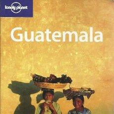 Libros de segunda mano: GUATEMALA LONELY PLANET. Lote 181153632