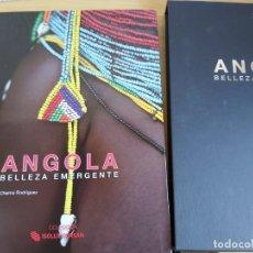 Libros de segunda mano: ANGOLA. BELLEZA EMERGENTE. CHEMA RODRÍGUEZ. COLECCIÓN ISOLUX CORSÁN. Lote 180016917