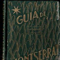Libros de segunda mano: GUÍA DE MONTSERRAT (1943). Lote 181167272