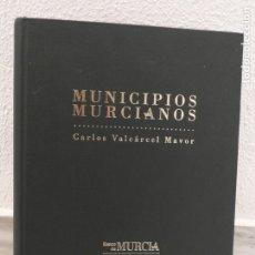 Libros de segunda mano: LIBRO MUNICIPIOS MURCIANOS - BANCO DE MURCIA. Lote 181999806