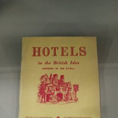 Libros de segunda mano: HOTELS IN THE BRITISH ISLES - (MEMBERS OF THE B.T.H.A.). Lote 182138872