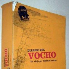 Libros de segunda mano: DIARIOS DEL VOCHO - UN VIAJE POR AMERICA LATINA - TOM DIEUSAERT - ILUSTRADO. Lote 182611525