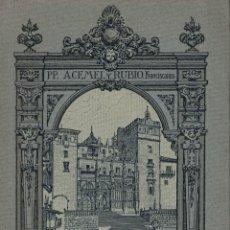 Libros de segunda mano: ACEMEL Y RUBIO, GUÍA ILUSTRADA DEL MONASTERIO DE NTRA. SRA. DE GUADALUPE. Lote 182644810