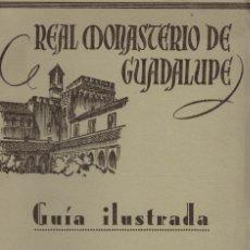 Libros de segunda mano: ACEMEL Y RUBIO, REAL MONASTERIO DE GUADALUPE. GUÍA ILUSTRADA. Lote 182645528