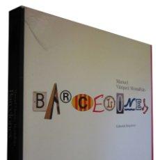 Libros de segunda mano: REF.0031964 BARCELONES / MANUEL VÁZQUEZ MONTALBÁN. Lote 182661735