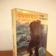 Libros de segunda mano: CHRIS BONINGTON: EVEREST, EL SUPREMO DESAFÍO (RM, 1980) MUY BUEN ESTADO. PRIMERA EDICIÓN.. Lote 182714265