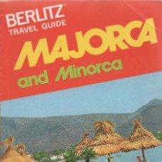 Libros de segunda mano: MAJORCA AND MINORCA. VV.AA.. Lote 182888743