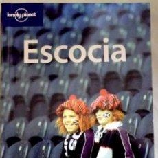 Libros de segunda mano: ESCOCIA - EDITORIAL LONELY PLANET 2006. Lote 183093800