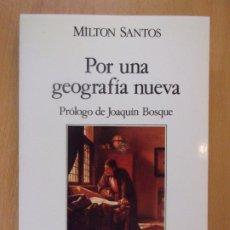 Libros de segunda mano: POR UNA GEOGRAFÍA NUEVA / MILTON SANTOS / 1990. ESPASA & CALPE. Lote 194667075