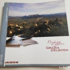 Libros de segunda mano: PAESAGGI D'AUTORE (GRAZIA DELEDDA) SARDEGNA. GUÍA TURÍSTICO LITERARIA. Lote 183340323
