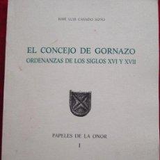 Libros de segunda mano: EL CONCEJO DE GORNAZO, ORDENANZAS DE LOS SIGLOS XVI Y XVII - JOSE LUIS CASADO SOTO. Lote 183377606