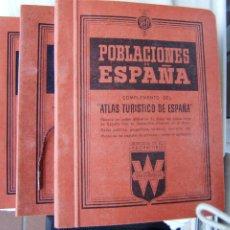 Libros de segunda mano: POBLACIONES DE ESPAÑA-ATLAS TURISTICO TODAS POBLACIONES-PLANOS MAPAS PLEGADOS-3 TOMOS-1951-1ª EDIC.. Lote 183893051