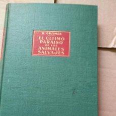 Libros de segunda mano: GRZIMEK : EL ÚLTIMO PARAÍSO DE LOS ANIMALES SALVAJES (LABOR). Lote 183913195