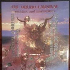 Libros de segunda mano: CARLOS R. ROMERO. CARNAVAL DE ORURO. 2002. Lote 183963237