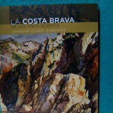 Libros de segunda mano: LA COSTA BRAVA, DE LOS AÑOS SESENTA-JOAQUIM CIURO GABARRO-LLIBRE INEDIT-PER POBLES-2010-1ª EDICION. . Lote 184006510