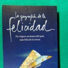 Libros de segunda mano: LA GEOGRAFIA DE LA FELICIDAD, UN VIAJERO BUSCA EL PAIS MAS FELIZ DE LA TIERRA-ERIC WEINER-2009-1ª ED. Lote 184039423