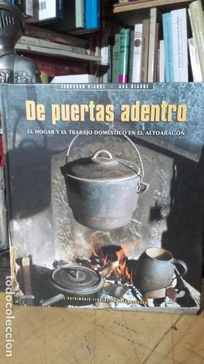 BIARGE: DE PUERTAS ADENTRO. EL HOGAR Y EL TRABAJO DOMESTICO EN EL ALTOARAGON, (HUESCA, 2002). (Libros de Segunda Mano - Geografía y Viajes)
