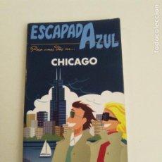 Libros de segunda mano: CHICAGO ESCAPADA AZUL GUIA VIAJE ( 2011 ) 160 PAGINAS BUEN ESTADO ESTADOS UNIDOS USA. Lote 184066196