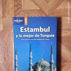 Libros de segunda mano: LONELY PLANET - ESTAMBUL Y LO MEJOR DE TURQUÍA - PRECINTADO. Lote 184083351