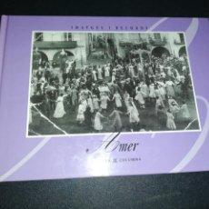 Libros de segunda mano: AMER, IMATGES I RECORDS , VIENA COLUMNA. Lote 184406862