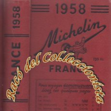 Libros de segunda mano: GUIA MICHELIN FRANCE 1958 . Lote 184436502
