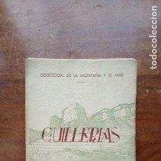 Libros de segunda mano: GUILLERIAS POR J.CASTELLS Y J. TERES. Lote 184447213