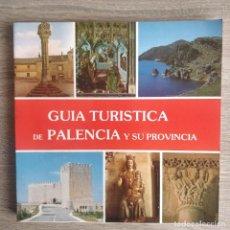 Libros de segunda mano: GUIA TURÍSTICA DE PALENCIA Y SU PROVINCIA ** VALENTÍN BLEYE. Lote 184507696