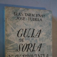 Libros de segunda mano: GUIA DE SORIA. BLAS TARACENA. 1962. Lote 184594225