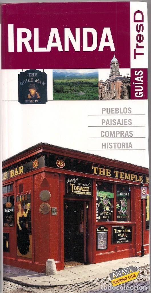 IRLANDA - GUÍAS TRESD - ANAYA TOURING CLUB (Libros de Segunda Mano - Geografía y Viajes)