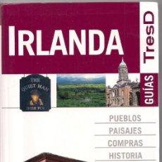 Libros de segunda mano: IRLANDA - GUÍAS TRESD - ANAYA TOURING CLUB. Lote 184630846