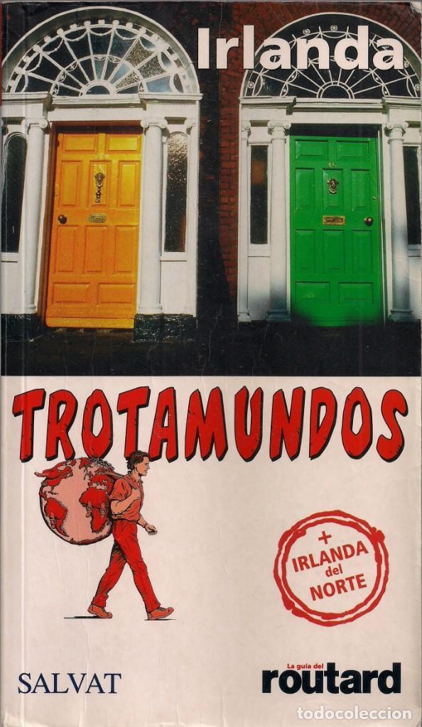 GUÍA DE IRLANDA + IRLANDA DEL NORTE - TROTAMUNDOS - SALVAT EDITORES 2006 (Libros de Segunda Mano - Geografía y Viajes)