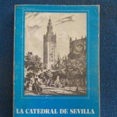Libros de segunda mano: LA CATEDRAL DE SEVILLA GUÍA OFICIAL ALBERTO VILLAS MOVELLÁN. Lote 184682456